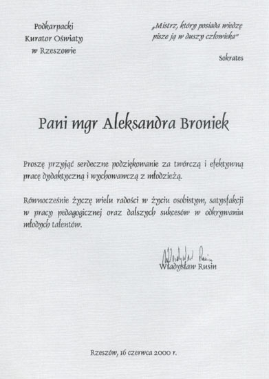Dyplom uznania od Podkarpackiego Kuratora Oświaty w Rzeszowie za pracę dydaktyczną z młodzieżą